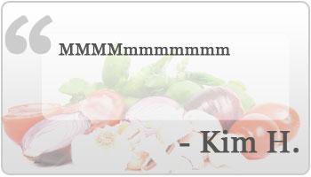 MMMMmmmmmmm  - Kim H.